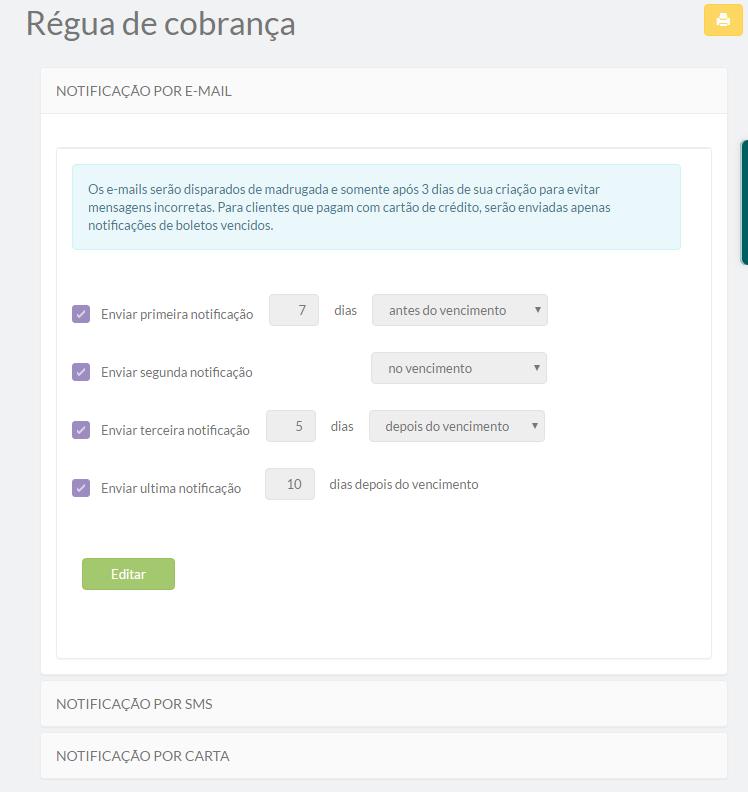 Através da régua de cobrança é possível configurar notificações automáticas por e-mail, SMS e até mesmo carta impressa